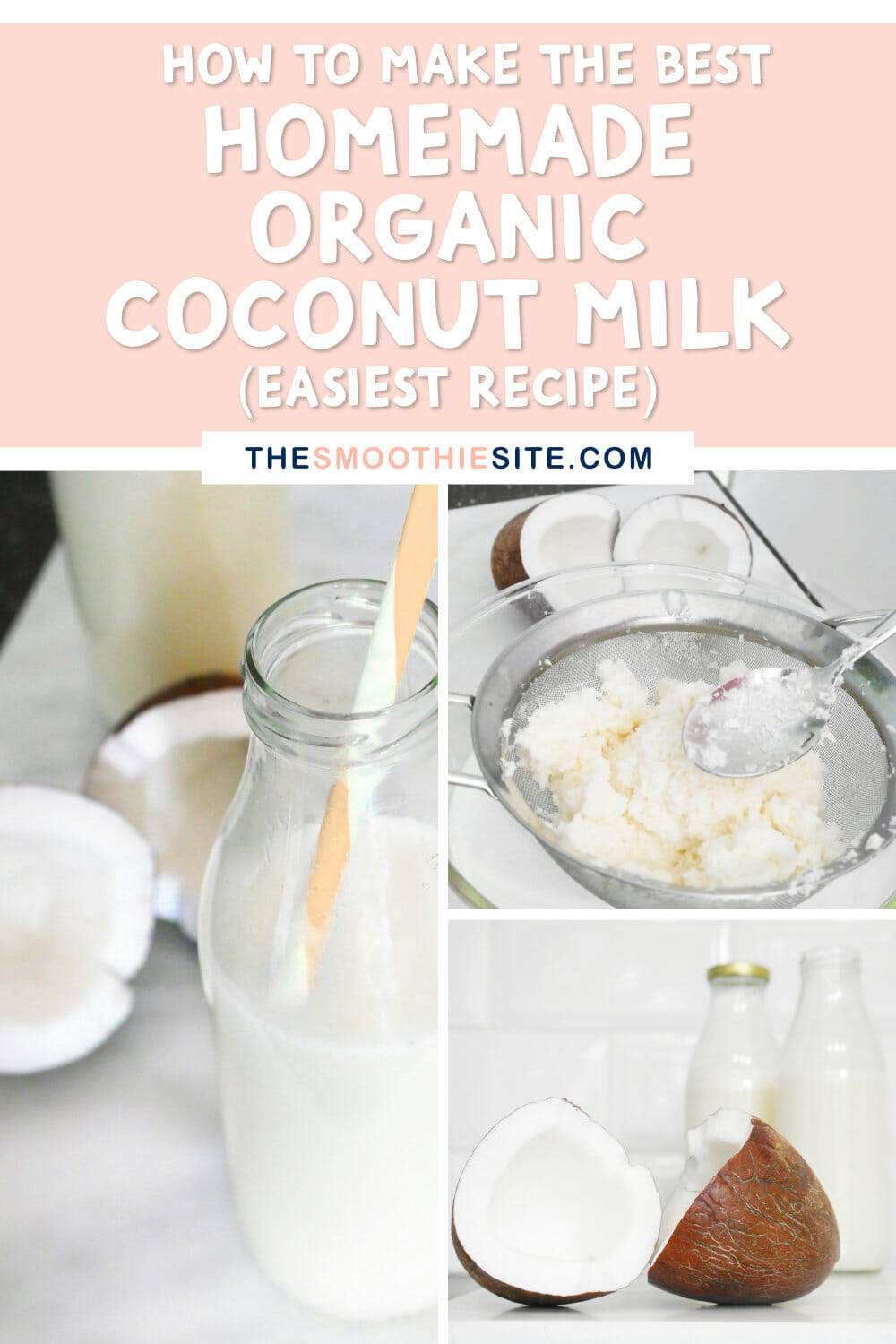 How to make the best homemade organic coconut milk easiest recipe